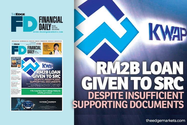虽无足够支持文件 KWAP仍向SRC提供20亿贷款